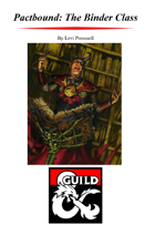 Pactbound: The Binder Class for 5e