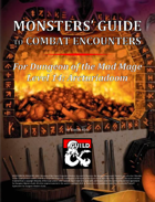 Monsters' Guide to Combat Encounters for Waterdeep: Dungeon of the Mad Mage. Level 14.