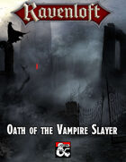 Ravenloft Oath of the Vampire Slayer
