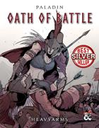 Oath of Battle: A Paladin Sacred Oath