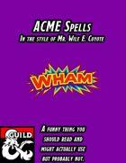ACME Spells