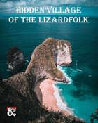 Hidden Village of the Lizardfolk