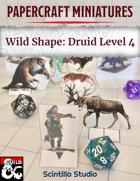 Papercraft Minis: Wild Shape, Level 4