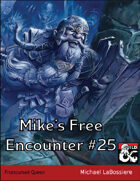 Mike's Free Encounter #25: Frostcursed Queen