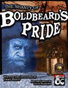 The Shanty of Boldbeard's Pride (Fantasy Grounds)