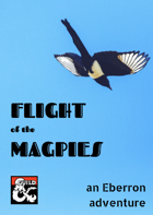 Flight of the Magpies: an Eberron adventure