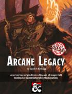 Arcane Legacy Sorcerous Origin
