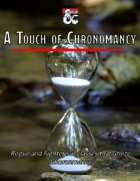 A Touch of Chronomany - 2 Chronomatic Subclasses!