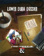 Lower Dura Dossier Vol. I: Assets of the Sharn Watch