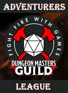 Fight Fire with Games - Adventurers League [BUNDLE]
