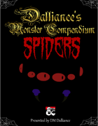 Dalliance's Monster Compendium: Spiders
