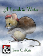 A Crumb in Winter
