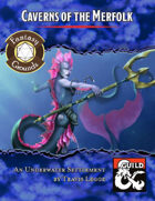 Caverns of the Merfolk (Fantasy Grounds)