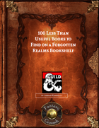 100 Less Than Useful Books to Find on a Forgotten Realms Bookshelf (Fantasy Grounds)