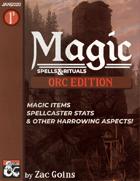 MAGIC: Orc Edition