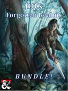 DQ's Forgotten Realms! [BUNDLE]