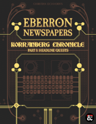 Eberron Newspapers: Korranberg Chronicle | Part 1 - Quests