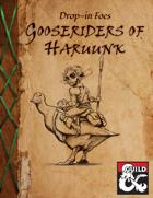 Gooseriders of Haruunk