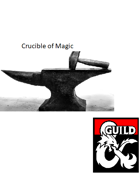 Crucible of Magic