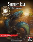 Serpent Isle: The Expansion (Fantasy Grounds)