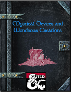 Mystical Devices and Wondrous Creations Volume 1