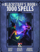 The Blackstaff's Book of 1000 Spells
