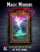 Magic Mirrors