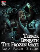 Terror Beneath The Frozen Gate