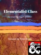 Elementalist: A D&D 5e Class