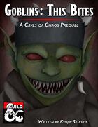Goblins - This Bites (A Caves of Chaos Prequel)
