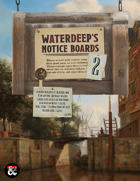 Waterdeep's Notice Boards 2