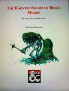 The Haunted Swamp of Borea Moors