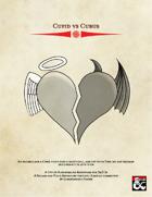 Cupid vs Cubus