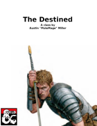 Class: The Destined