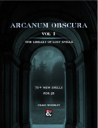 Arcanum Obscura Volume 1