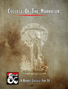 College of the Narrator (Bardic College Option)