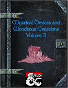 Mystical Devices and Wondrous Creations Volume 3