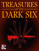 Treasures of the Dark Six (5e)