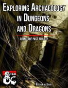Exploring Archaeology in D&D