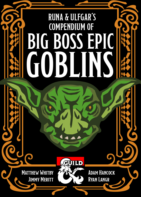 Big Boss Epic Goblins