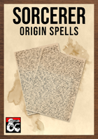 Sorcerer Origin Spells: Expanded Spell Lists for Sorcerous Origins