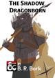 The Shadow Dragonborn