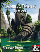 Legend of the Twisting Temple