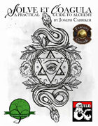 Solve et Coagula: A Practical Guide to Alchemy (Fantasy Grounds)