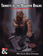 Trinkets of the Dwarven Realms