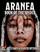Aranea: Book of the Spider