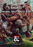 Enhanced Goblinoids, Gnolls, Kobolds & Orcs – an Eventyr Games Compendium