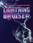 Lightning Bruiser: Shocking Feral Brute Barbarian Path