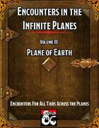 Encounters in the Infinite Planes Vol 03 Plane of Earth
