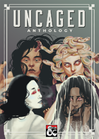 Uncaged Anthology [BUNDLE]